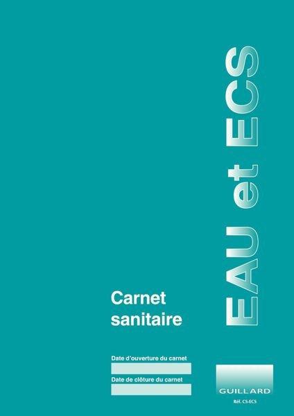Carnet sanitaire des EAUX et ECS en ERP, EPLE, ERT