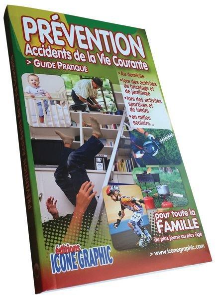 Guide pédagogique sur les accidents de la vie courante