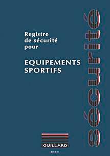 Registre de sécurité équipements sportifs