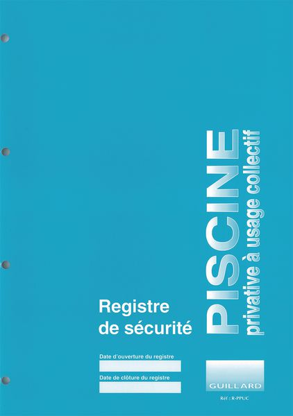 Registre de sécurité piscine privative à usage collectif