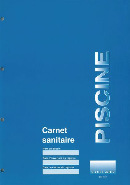 Carnet sanitaire des eaux de piscine securimed for Carnet sanitaire piscine