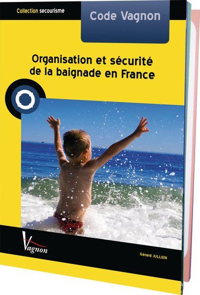 Organisation et sécurité de la baignade en France