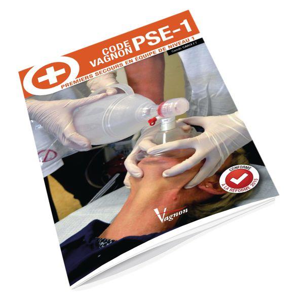 Code Vagnon PSE1 premiers secours en équipe niveau 1
