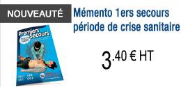 NOUVEAUTE - Mémento 1ers secours - crise sanitaire
