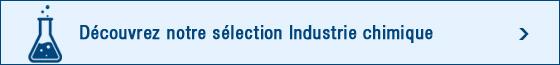 Sélection Industrie chimique