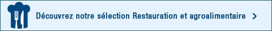 Sélection Restauration - Agroalimentaire