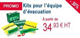 PROMO - Kits pour l'équipe d'évacuation