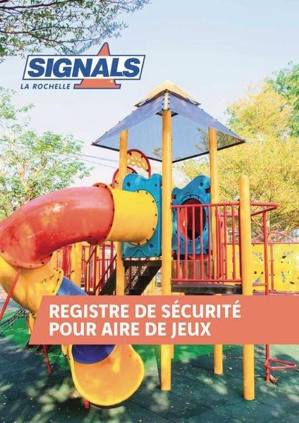 Registre de sécurité pour aire de jeux