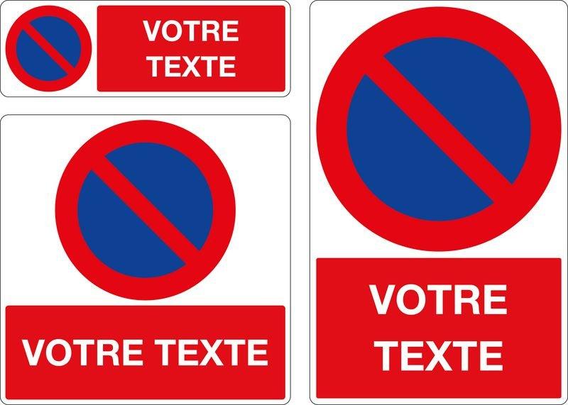Panneau Stationnement interdit personnalisé | Signals