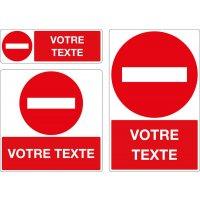 Panneau Sens interdit avec texte personnalisé
