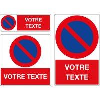 Panneau Stationnement interdit personnalisé