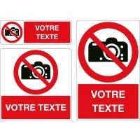 Panneau Photos interdites personnalisé