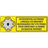Panneau PVC Intervention autorisée si mesures prises