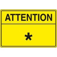 Panneaux Attention et texte personnalisé
