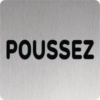 Signalétique Alu anodisé brossé Poussez