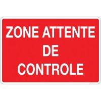 Panneau PVC zone attente de contrôle