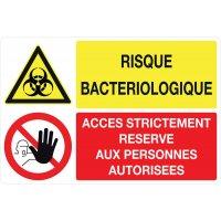 Panneau PVC Risque bactériologique et Accès interdit