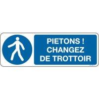 Panneau Picto et texte pietons ! changez de trottoir