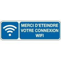 Panneau Merci d'éteindre connexion wifi picto et texte