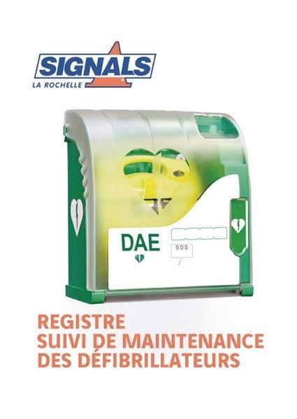 Registre Fiches maintenance des défibrillateurs - Signals