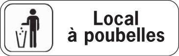 Plaque de porte en polypropylène Local à poubelles