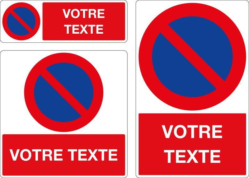 Panneau personnalisé Stationnement interdit | Signals