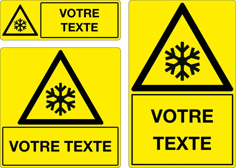 Panneau personnalisé Danger basse température (photo)