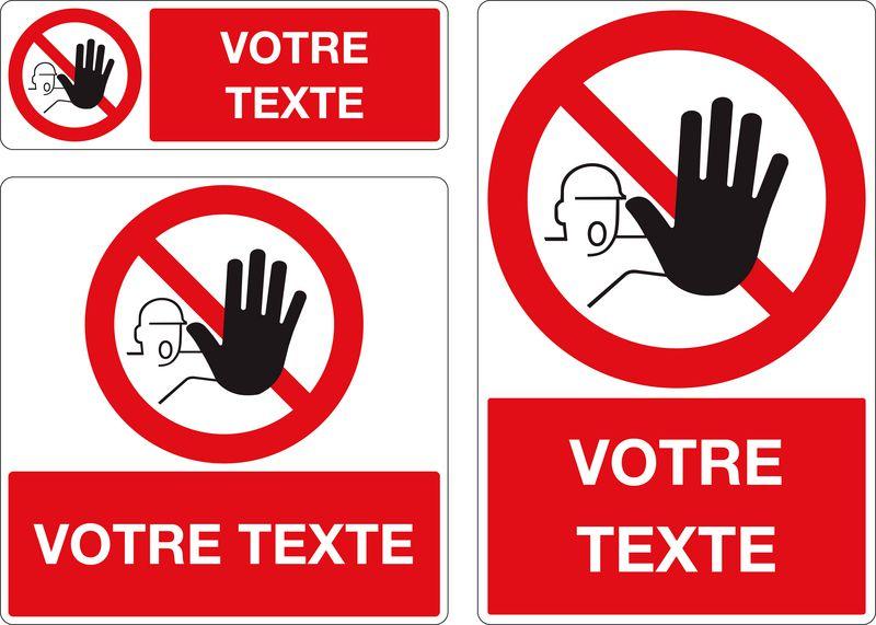 Panneau personnalisé Entrée interdite (photo)
