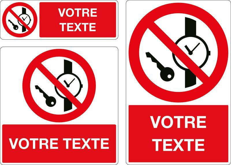 Panneau personnalisé Objets métal ou montres interdits