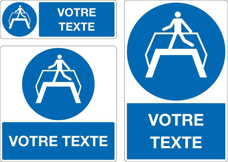 Panneau personnalisé Obligation d'utiliser passerelle
