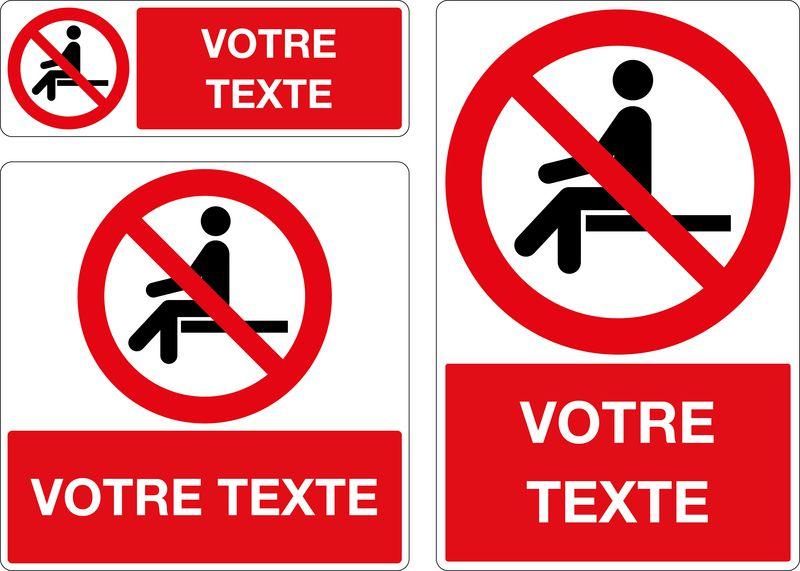 Panneau personnalisé Assise interdite (photo)