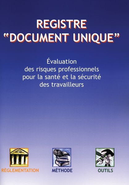 Document unique d'évaluation des risques professionnels