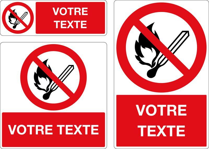 Panneau personnalisé Flamme nue interdite (photo)