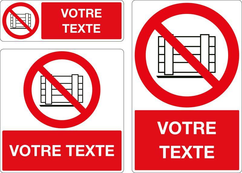 Panneau personnalisé Ne pas obstruer (photo)