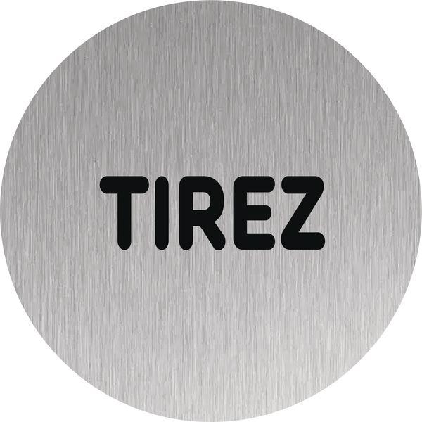Signalétique Alu anodisé brossé Tirez