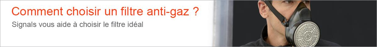 Comment choisir un filtre anti-gaz  |