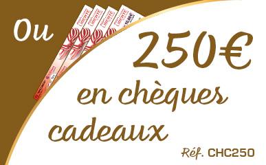 250 € en chèques cadeaux