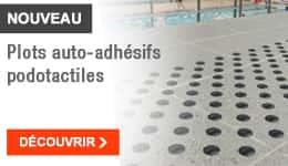 NOUVEAU - Plots auto-adhésifs podotactiles