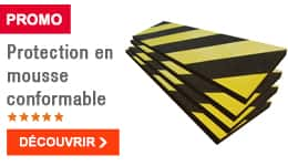 PROMO - Protection en mousse conformable