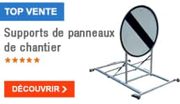 TOP VENTE - Supports de panneaux de chantier