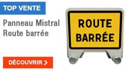 TOP VENTE - Panneau Mistral Route barrée