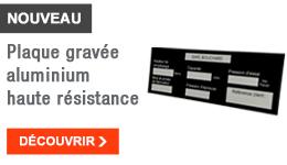 NOUVEAU - Plaque gravée aluminium haute résistance