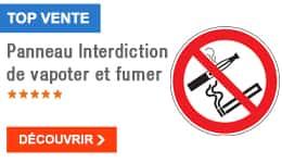 PROMO - Panneau Interdiction de vapoter et fumer