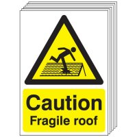 Caution Fragile Roof Signs - 6 Pack