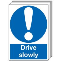 Drive Slowly Signs - 6 Pack