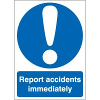 Report Accidents Immediately Signs