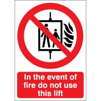 In the event of fire do not use this lift' emergency warning signs
