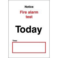 Hard Wearing Notice Fire Alarm Test Notices