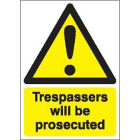 Durable Plastic Trespassers Will Be Prosecuted Signs