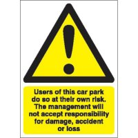Users Of This Car Park Do So At Their Own Risk... Window Fix Signs